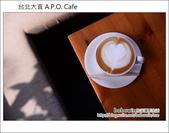台北大直 A.P.O. Cafe:DSC_5275.JPG