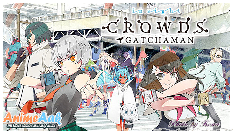2015 GATCHAMAN CROWDS INSIGHT 新科學小飛俠動畫:Gatchaman Crowds insight132.jpg